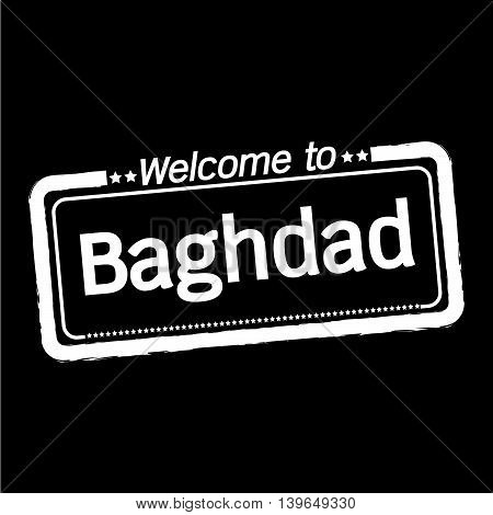 an images of Welcome to Baghdad city illustration design