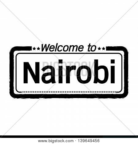 an images of Welcome to Nairobi city illustration design