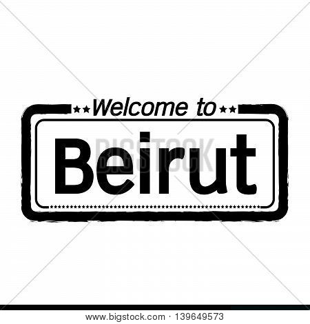 an images of Welcome to Beirut city illustration design