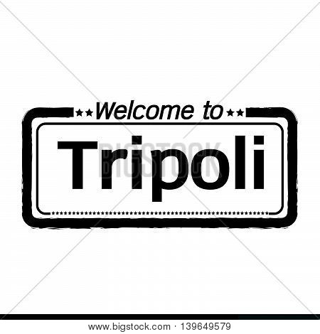 an images of Welcome to Tripoli city illustration design