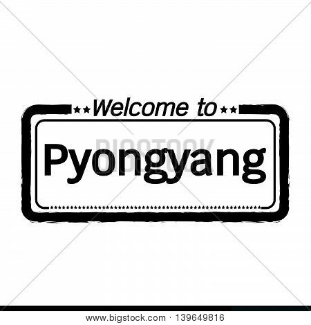 an images of Welcome to Pyongyang City illustration design