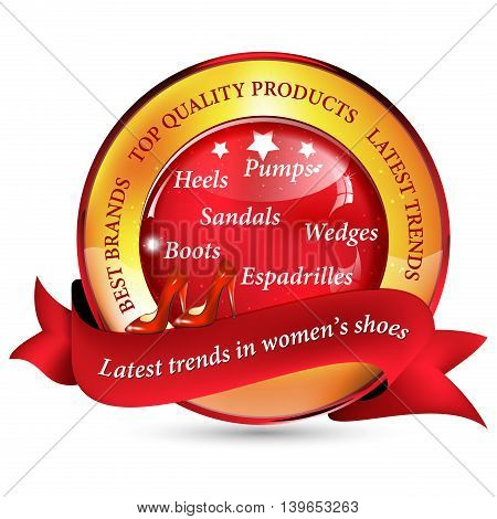Latest trends in women's shoes. Best brands, top quality products. - golden red ribbon for shoe industry (manufacturers or seller / stores).
