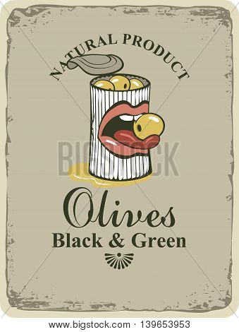 Conserve tin of black and green olives and mouth and tongue in retro style