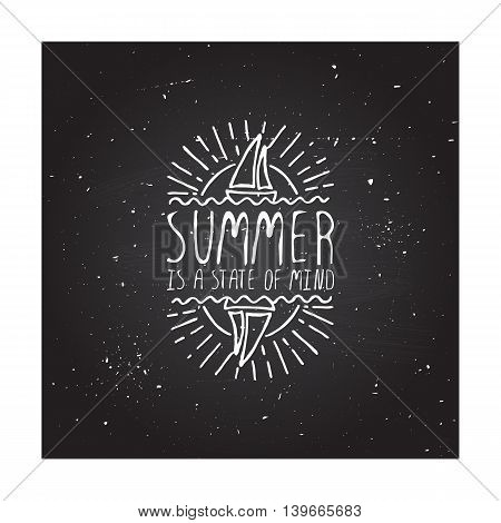 Hand-sketched summer element with sailing ship and sun on blackboard background. Text - Summer is a state of mind