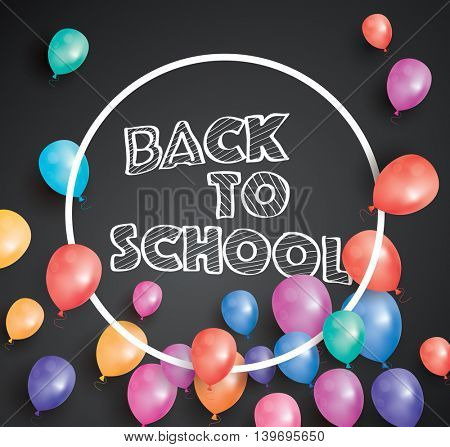 Back to school card with flying balloons and white frame. Poster with black chalk board.