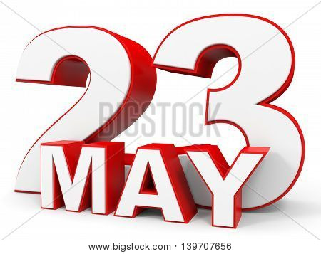 May 23. 3D Text On White Background.