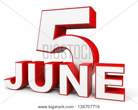 June 5. 3D Text On White Background.