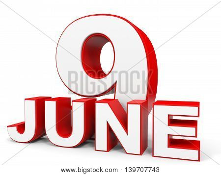 June 9. 3D Text On White Background.