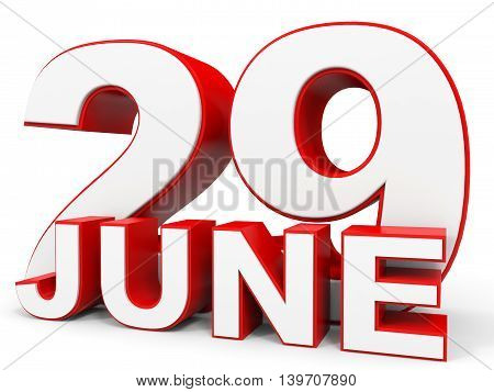June 29. 3D Text On White Background.