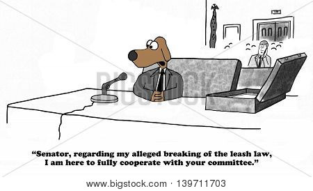Cartoon about testifying before a Senate Committee for breaking the leash law.
