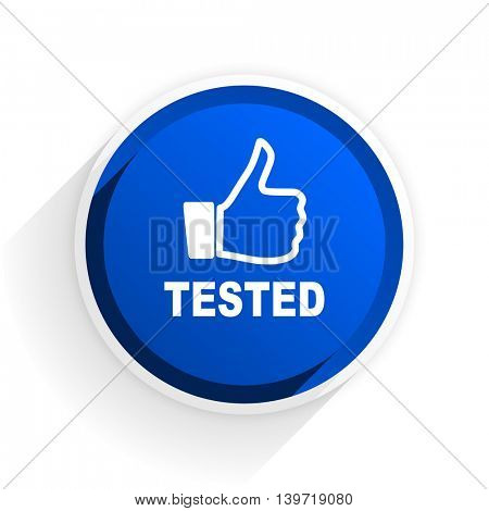 tested flat icon with shadow on white background, blue modern design web element