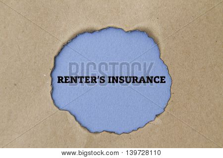 RENTER'S INSURANCE concept written under torn paper.