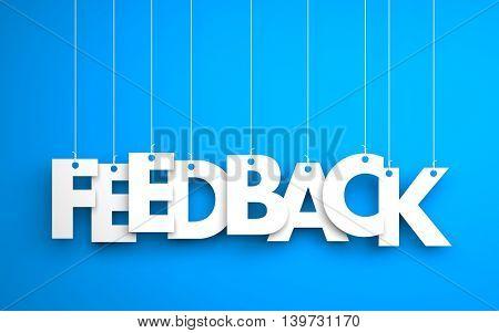 Feedback word - hanging on rope. Blue background. 3d illustration