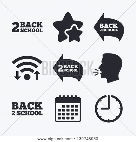 Back to school icons. Studies after the holidays signs symbols. Wifi internet, favorite stars, calendar and clock. Talking head. Vector