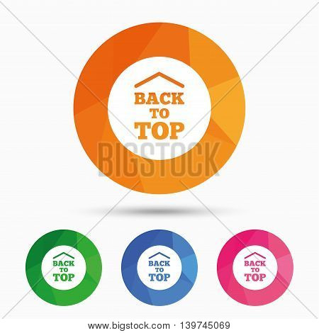 Back to top arrow sign icon. Scroll up page symbol. Triangular low poly button with flat icon. Vector