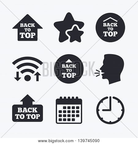 Back to top icons. Scroll up with arrow sign symbols. Wifi internet, favorite stars, calendar and clock. Talking head. Vector