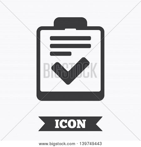 Checklist sign icon. Control list symbol. Survey poll or questionnaire feedback form. Graphic design element. Flat checklist symbol on white background. Vector