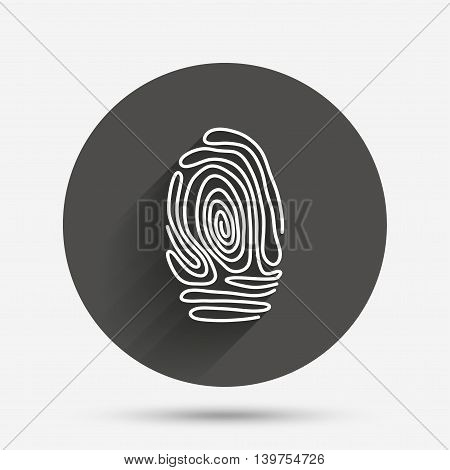 Fingerprint sign icon. Identification or authentication symbol. Circle flat button with shadow. Vector