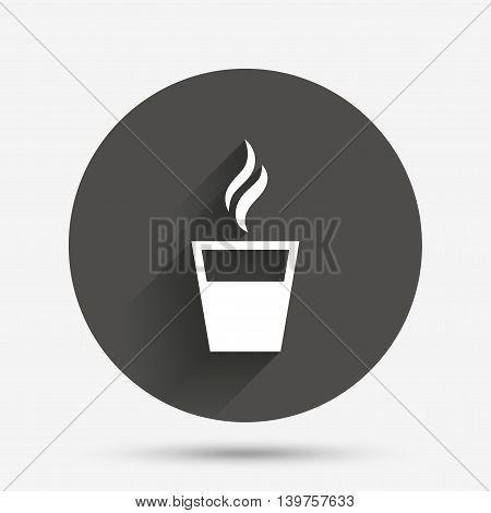 Coffee glass sign icon. Hot coffee button. Hot tea drink with steam. Takeaway. Circle flat button with shadow. Vector