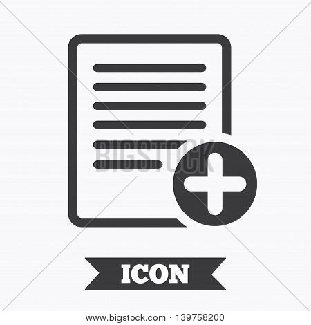 Text file sign icon. Add File document symbol. Graphic design element. Flat doc symbol on white background. Vector