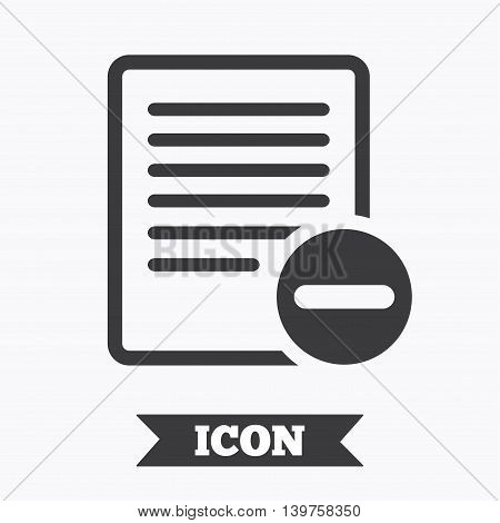Text file sign icon. Delete File document symbol. Graphic design element. Flat delete symbol on white background. Vector