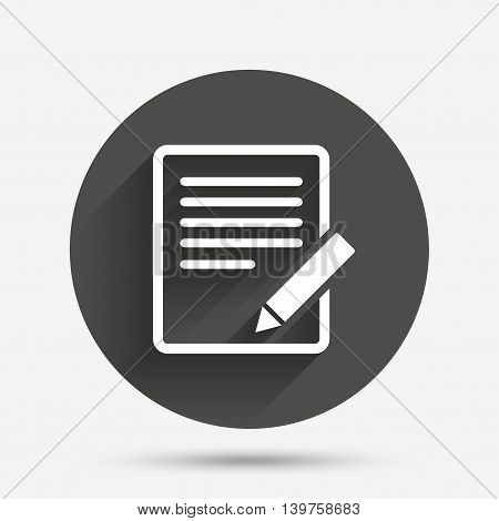 Edit document sign icon. Edit content button. Circle flat button with shadow. Vector