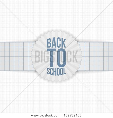 Back to School greeting Label on paper Ribbon. Vector Illustration.