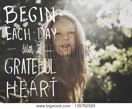 Begin Each Day With Grateful Heart Concept