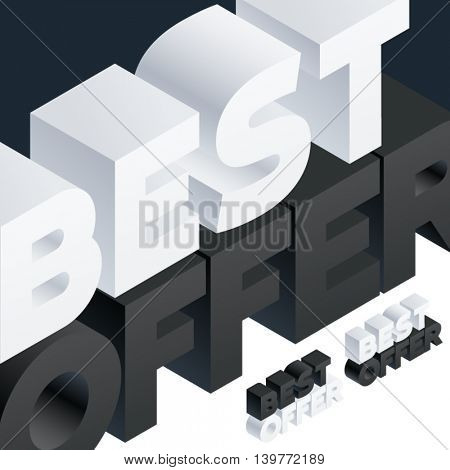 Vector poster with 3D volume letters. Three dimensional isometric text Best offer