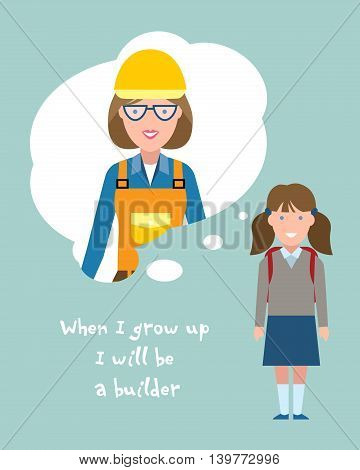 Kid wants to be a builder or engineer poster. Smiling little girl chooses profession.