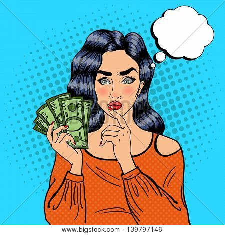 Young Pretty Woman with Money. Girl Thinking How to Spend Money. Pop Art Vector illustration