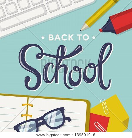 Back to school. Vector background with student's items and lettering.