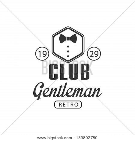 Club Gentleman Label In Black And White Graphic Flat Vector Design
