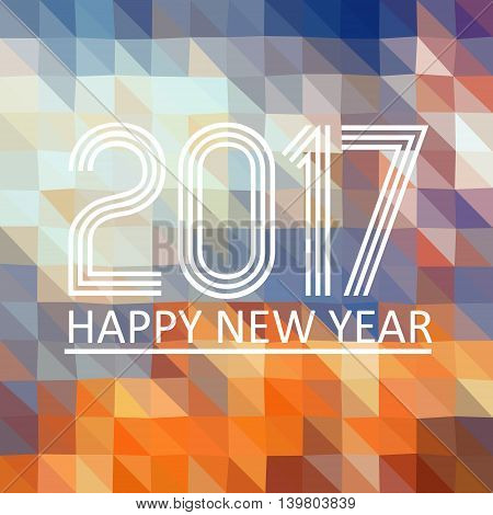 Happy New Year 2017 On Multicolor Low Polygon Triangle Gradient Graphic Background Eps10