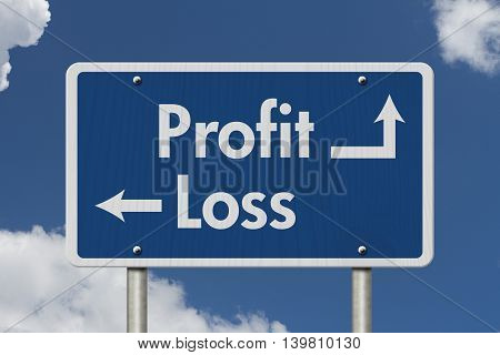Difference between Profit and Loss Blue Road Sign with text Profit and Loss with sky background, 3D Illustration