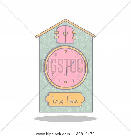 Cute illustration of a cuckoo clock. Time for Love. Object for decoration and design.