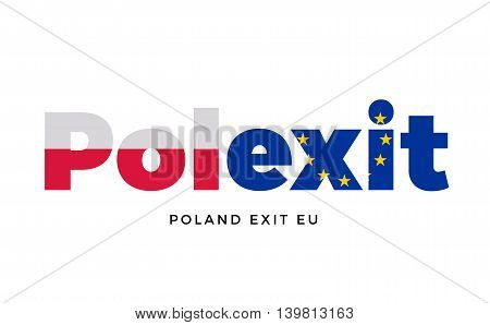 POLEXIT - Poland exit from European Union on Referendum. Vector Isolated