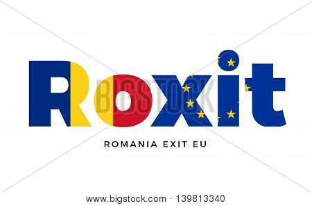 ROXIT - Romania exit from European Union on Referendum. Vector Isolated