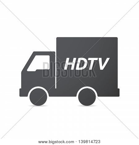 Isolated Truck Icon With    The Text Hdtv