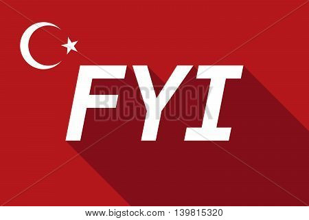Long Shadow Turkey Flag With    The Text Fyi