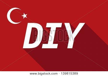 Long Shadow Turkey Flag With    The Text Diy