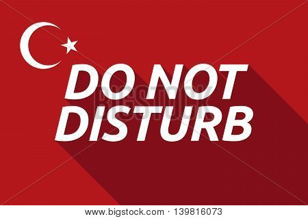 Long Shadow Turkey Flag With    The Text Do Not Disturb