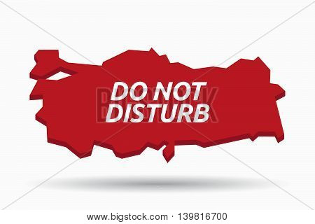 Isolated Turkey Map With    The Text Do Not Disturb