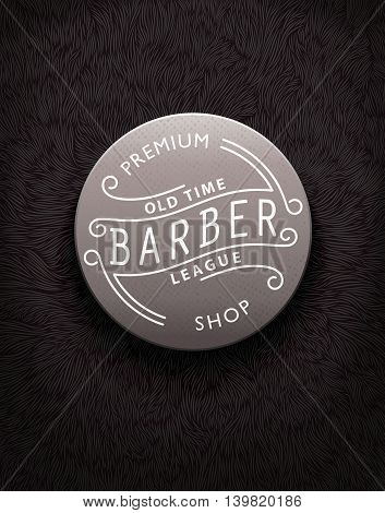 Stylish vintage label for Barbershop with unique shaggy texture