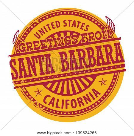 Grunge color stamp with text Greetings from Santa Barbara, vector illustration