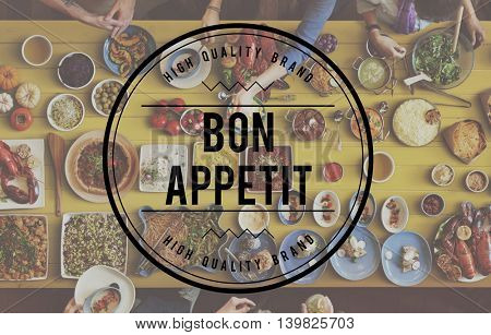 Bon Appetite Delicious Tasty Catering Cuisine Culinary Concept