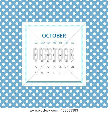 October 2017. One month calendar vector template in a page, square format. Seamless pattern on background. Week starts on Sunday. Blue and white colors
