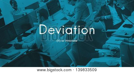 Deviation Innovate Changes Development Improvement Concept