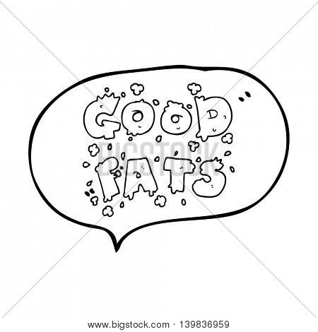 freehand drawn speech bubble cartoon good fats sign