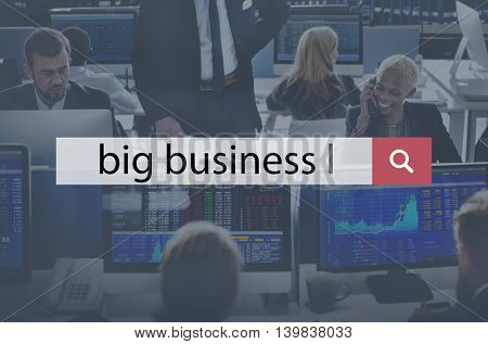 Big Business Company Commerce Economy Enterprise Concept